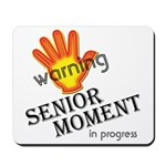 Senior Moment! Mousepad