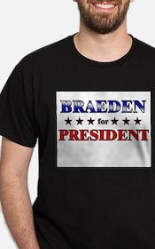 BRAEDEN for president T-Shirt