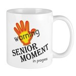Senior Moment! Mug