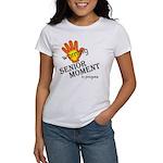 Senior Moment! Women's T-Shirt