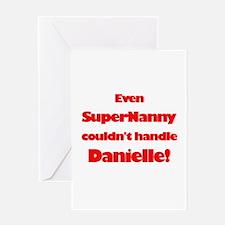 SuperNanny Couldn't Handle Da Greeting Card