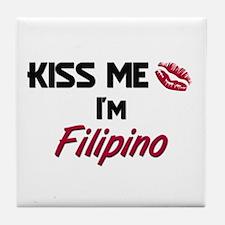 Kiss me I'm Filipino Tile Coaster