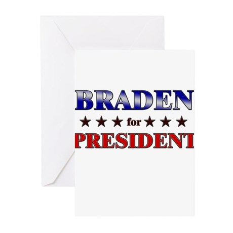BRADEN for president Greeting Cards (Pk of 20)