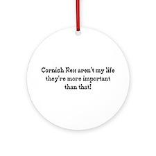 Cornish Rex Are My Life Ornament (Round)