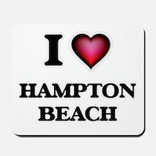 I love Hampton Beach New Hampshire Mousepad