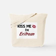 Kiss me I'm Eritrean Tote Bag