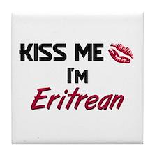 Kiss me I'm Eritrean Tile Coaster
