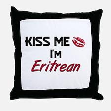 Kiss me I'm Eritrean Throw Pillow
