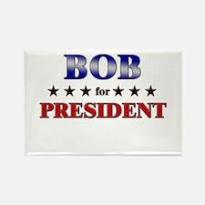 BOB for president Rectangle Magnet