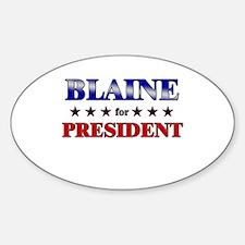 BLAINE for president Oval Decal