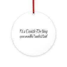 A Cornish Rex Thing Ornament (Round)