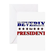 BEVERLY for president Greeting Card