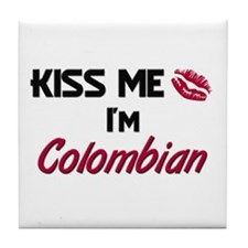 Kiss me I'm Colombian Tile Coaster