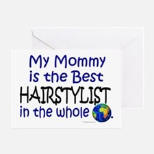 Best Hairstylist In The World (Mommy) Greeting Car