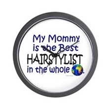 Best Hairstylist In The World (Mommy) Wall Clock