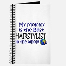 Best Hairstylist In The World (Mommy) Journal