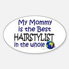 Best Hairstylist In The World (Mommy) Decal