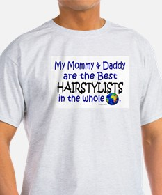 Best Hairstylists In The World T-Shirt