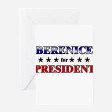 BERENICE for president Greeting Card