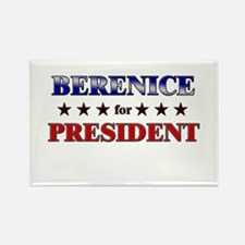 BERENICE for president Rectangle Magnet