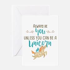 Always Be Unicorn Greeting Card