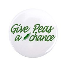 """Give Peas a Chance 3.5"""" Button"""