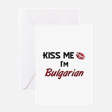 Kiss me I'm Bulgarian Greeting Card