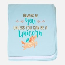 Always Be Unicorn baby blanket