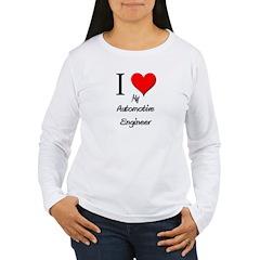 I Love My Automotive Engineer T-Shirt