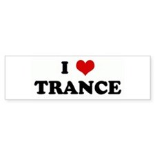 I Love TRANCE Bumper Bumper Sticker