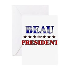 BEAU for president Greeting Card