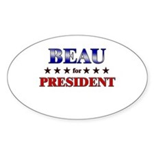 BEAU for president Oval Decal