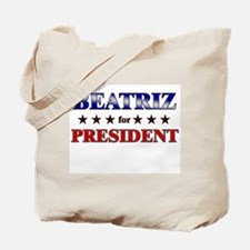 BEATRIZ for president Tote Bag