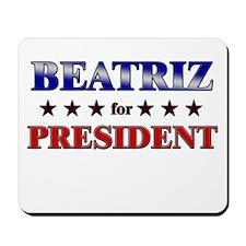 BEATRIZ for president Mousepad
