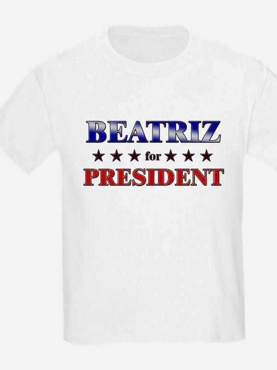 BEATRIZ for president T-Shirt