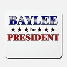 BAYLEE for president Mousepad