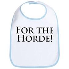 For the Horde! Bib