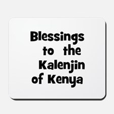 Blessings  to  the  Kalenjin  Mousepad
