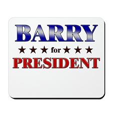 BARRY for president Mousepad