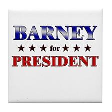 BARNEY for president Tile Coaster