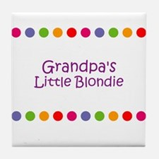 Grandpa's Little Blondie Tile Coaster