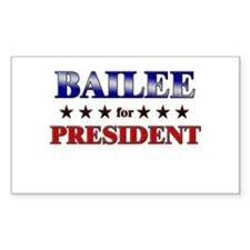 BAILEE for president Rectangle Decal