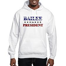 BAILEE for president Hoodie Sweatshirt