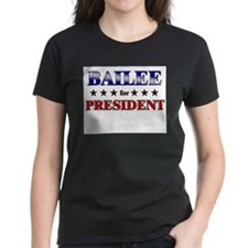 BAILEE for president Tee
