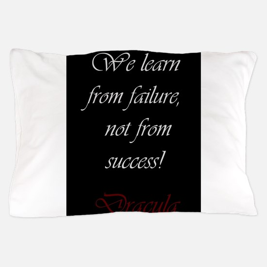 We Learn From Failure Pillow Case