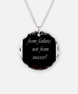 We Learn From Failure Necklace