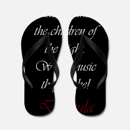 The Children of the Night Flip Flops