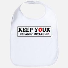 KEEP YOUR FREAKIN' DISTANCE! - Bib
