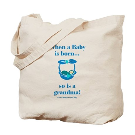 Grandma is Born Tote Bag