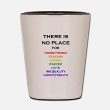 There is no Place Shot Glass